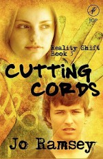 Cutting Cords: Reality Shift Book 3