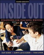 Inside Out: Strategies for Teaching Writing