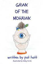 Gawk of The Mohawk