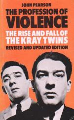 Cover The Profession Of Violence: The Rise And Fall Of The Kray Twins
