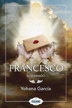 Francesco, El llamado