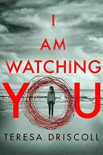 pdf^] I Am Watching You by Teresa Driscoll {ebook} | SuitSociety